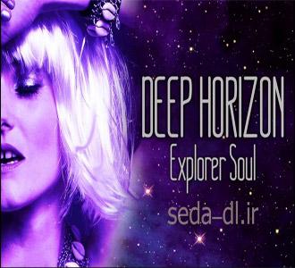 Deep Horizon آهنگ Explorer Soul از  صدا دانلود | SedaDownload